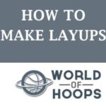 how to make layups