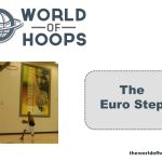 How to do the EuroStep in Basketball